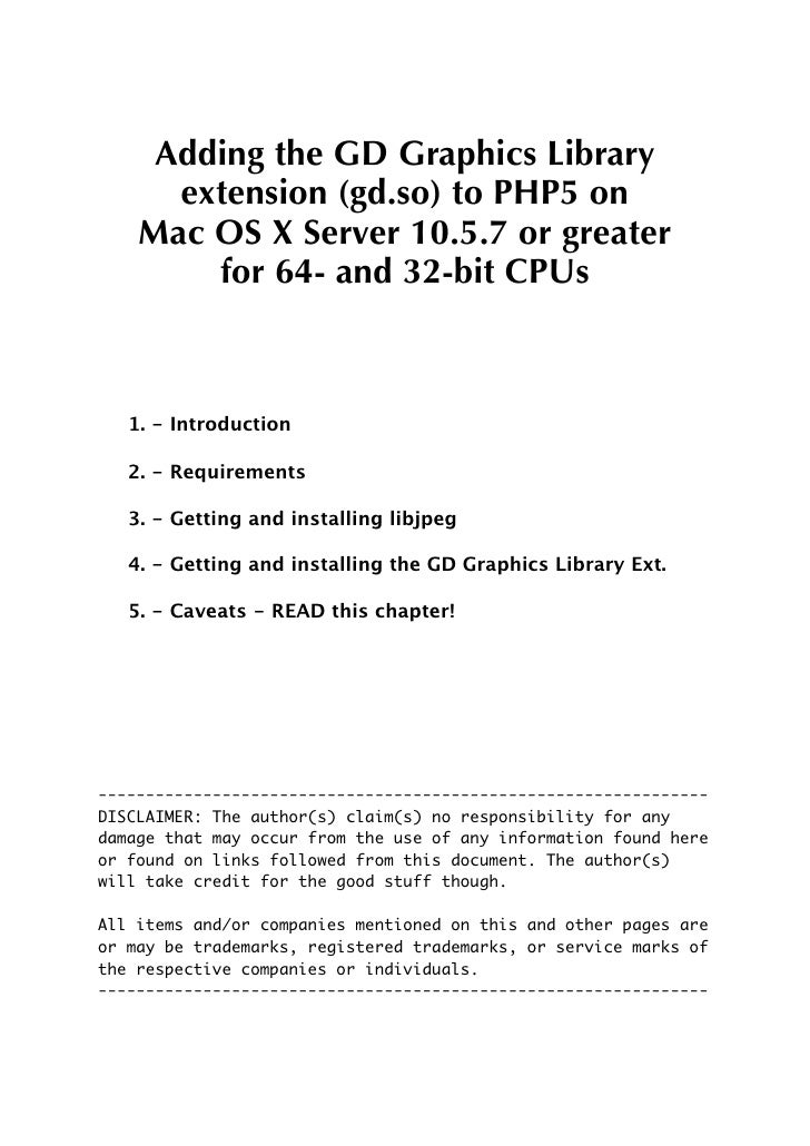 Adding the GD Graphics Library       extension (gd.so) to PHP5 on     Mac OS X Server 10.5.7 or greater         for 64- an...