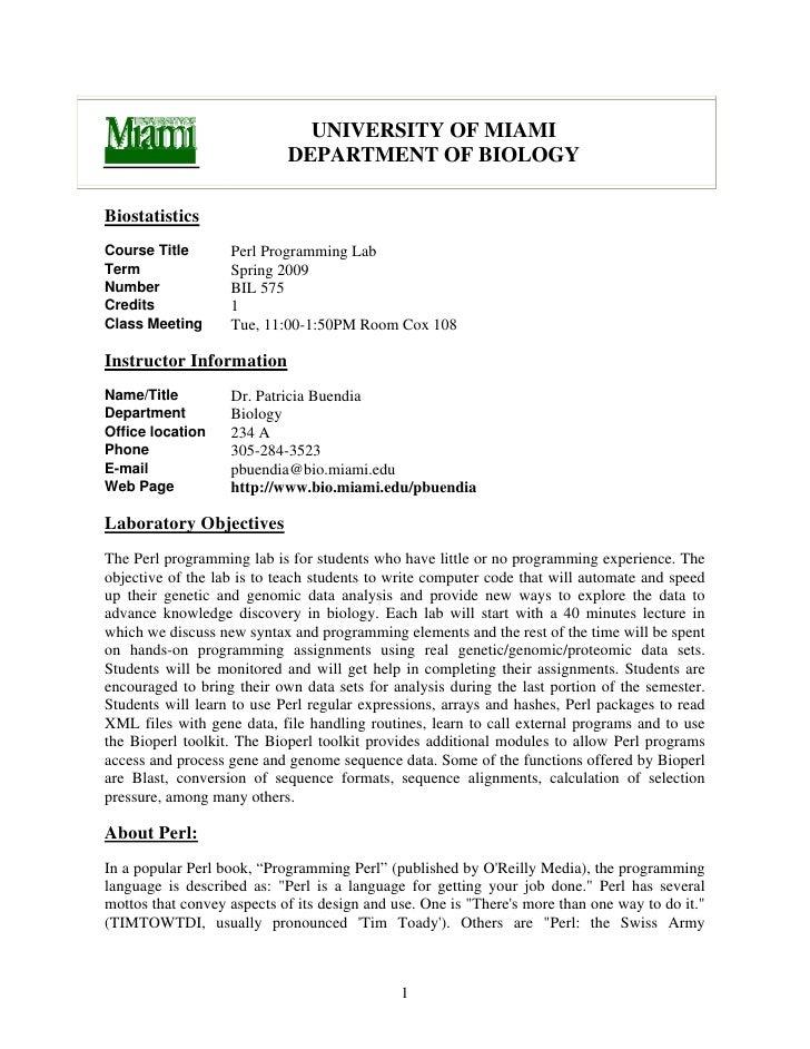 UNIVERSITY OF MIAMI                             DEPARTMENT OF BIOLOGY  Biostatistics Course Title       Perl Programming L...