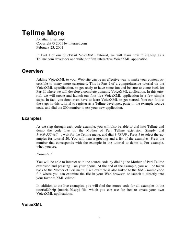 Tellme More      Jonathan Eisenzopf      Copyright © 2001 by internet.com      February 23, 2001       In Part I of our qu...