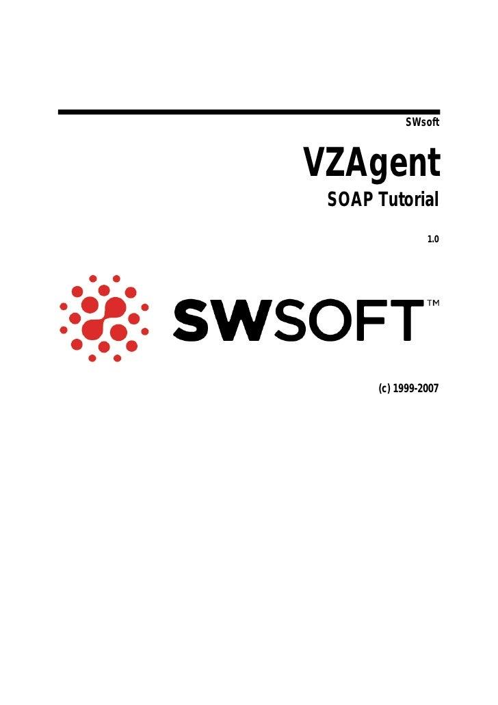 SWsoft    VZAgent  SOAP Tutorial                 1.0           (c) 1999-2007