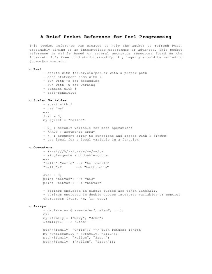 A Brief Pocket Reference for Perl Programming This pocket reference was created to help the author to refresh Perl, presum...