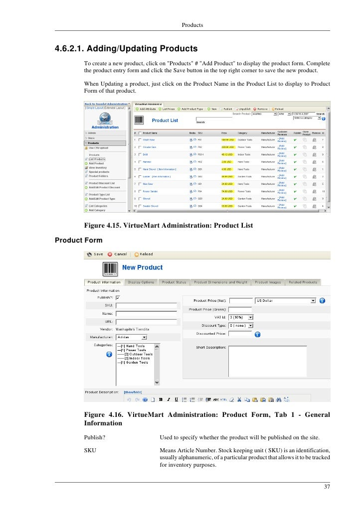 Products     Figure 4.18. VirtueMart Administration: Product Form, Tab 3 - Product Status Quantity in Stock            The...