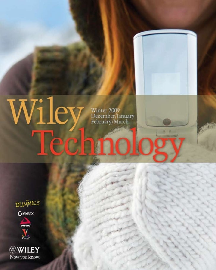 Wiley Technology                       Winter 2009                                   For Dummies 2                        ...