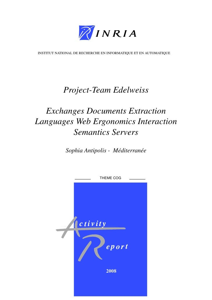 INSTITUT NATIONAL DE RECHERCHE EN INFORMATIQUE ET EN AUTOMATIQUE                 Project-Team Edelweiss    Exchanges Docum...