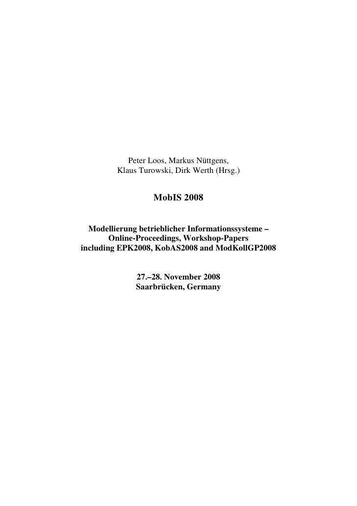 Peter Loos, Markus Nüttgens,          Klaus Turowski, Dirk Werth (Hrsg.)                      MobIS 2008     Modellierung ...