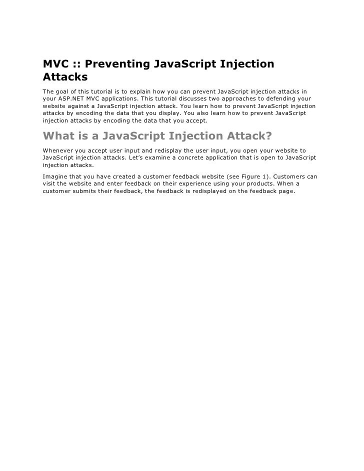 MVC :: Preventing JavaScript Injection Attacks The goal of this tutorial is to explain how you can prevent JavaScript inje...
