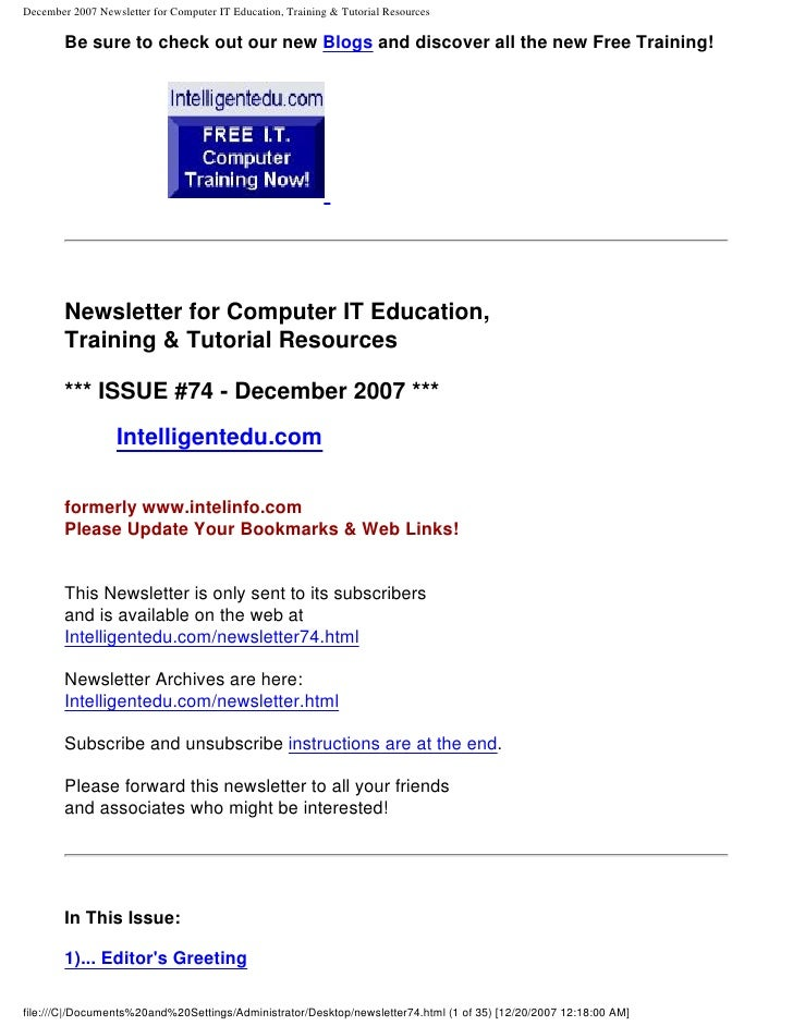 December 2007 Newsletter for Computer IT Education, Training & Tutorial Resources          Be sure to check out our new Bl...