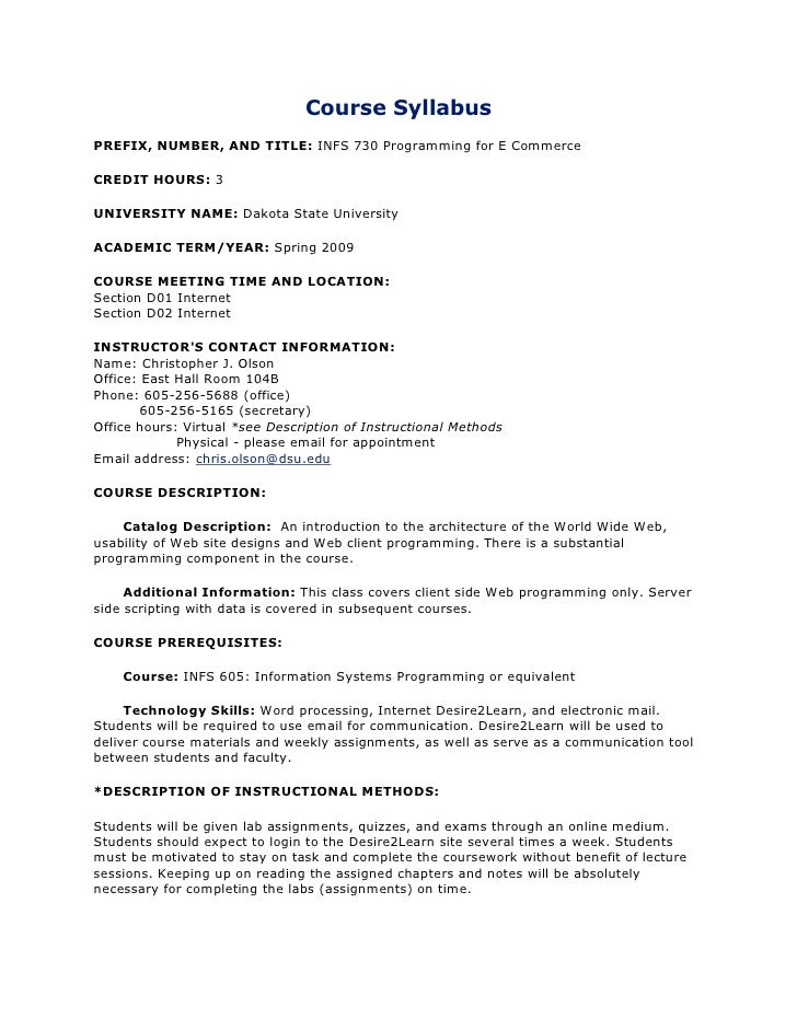 Course Syllabus PREFIX, NUMBER, AND TITLE: INFS 730 Programming for E Commerce  CREDIT HOURS: 3  UNIVERSITY NAME: Dakota S...