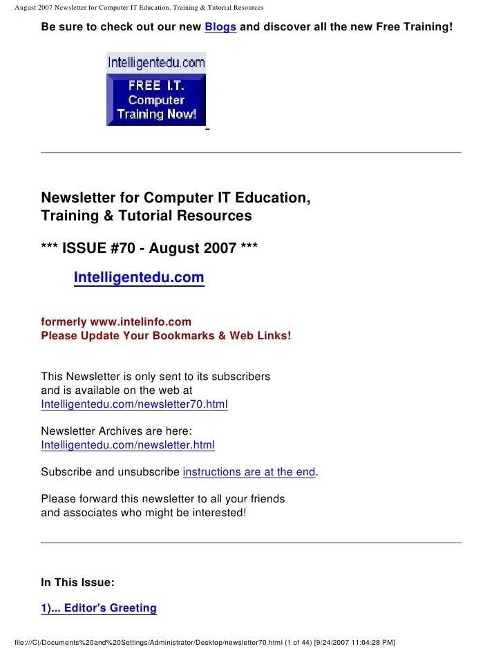 August 2007 Newsletter for Computer IT Education, Training & Tutorial Resources          Be sure to check out our new Blog...