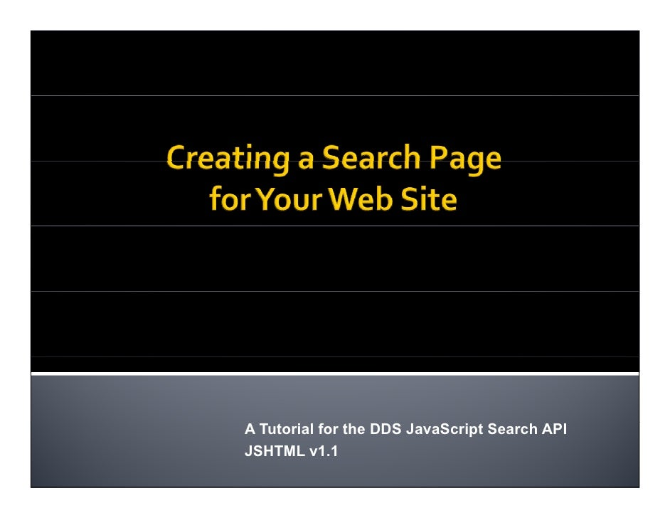 A Tutorial for the DDS JavaScript Search API JSHTML v1.1