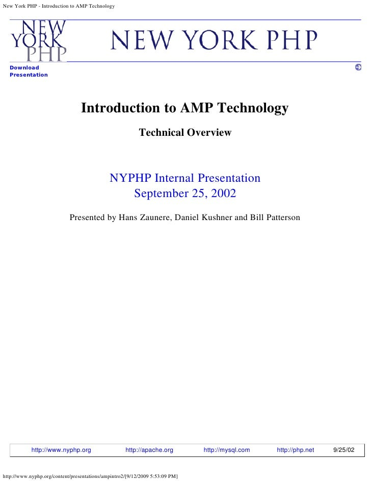 New York PHP - Introduction to AMP Technology       Download   Presentation                                      Introduct...