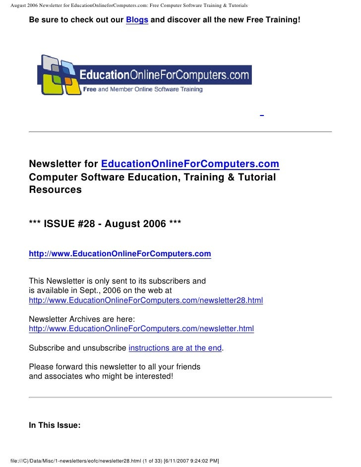 August 2006 Newsletter for EducationOnlineforComputers.com: Free Computer Software Training & Tutorials         Be sure to...