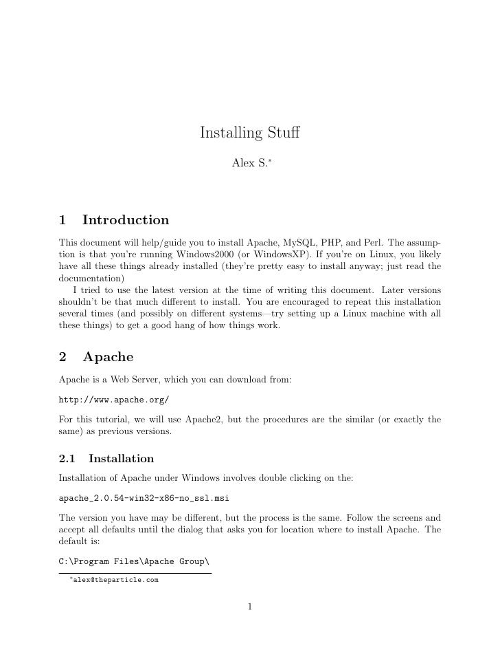 Installing Stuff                                           Alex S.∗    1         Introduction This document will help/guide...