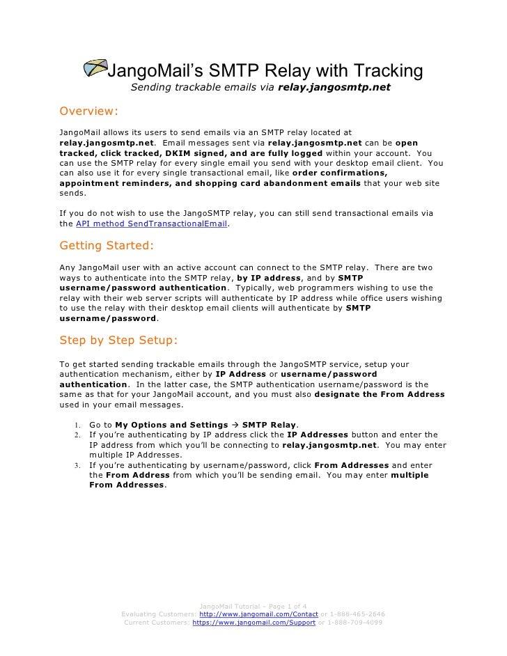 JangoMail's SMTP Relay with Tracking                  Sending trackable emails via relay.jangosmtp.net  Overview: JangoMai...
