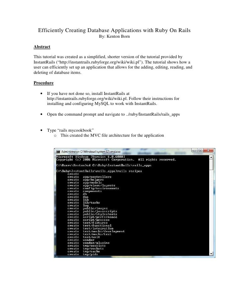 Efficiently Creating Database Applications with Ruby On Rails                                      By: Kenton Born  Abstra...