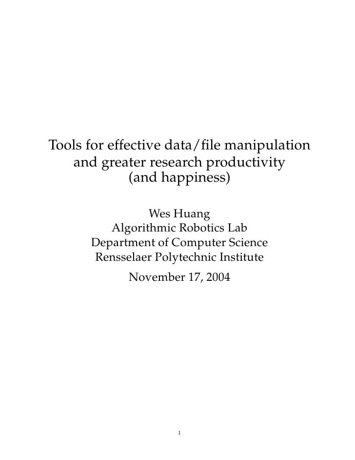 Tools for effective data/file manipulation    and greater research productivity               (and happiness)              ...