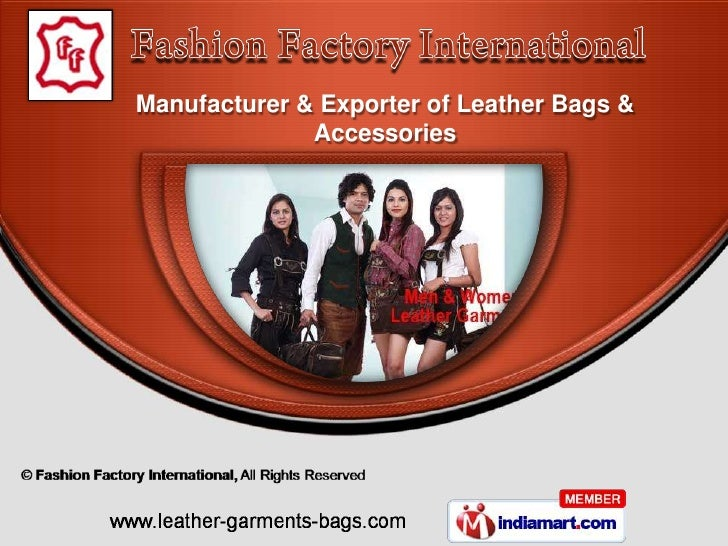 Manufacturer & Exporter of Leather Bags &              Accessories