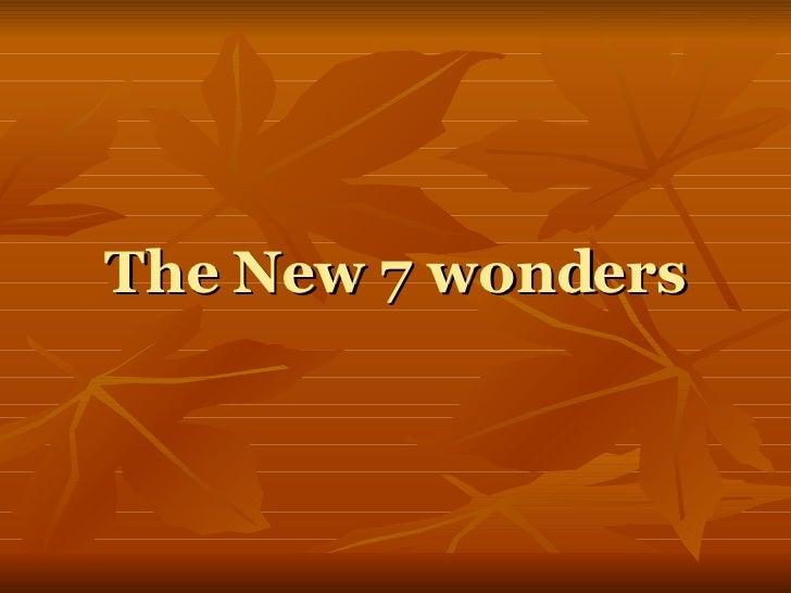The New 7 wonders