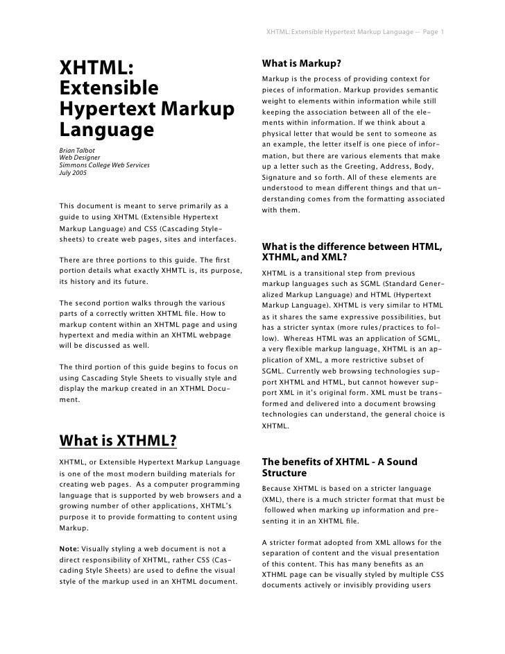XHTML: Extensible Hypertext Markup Language -- Page 1     XHTML:                                                What is Ma...