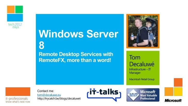 Windows Server 8: Remote Desktop Services with RemoteFX