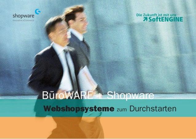 BüroWARE + Shopware Webshopsysteme zum Durchstarten