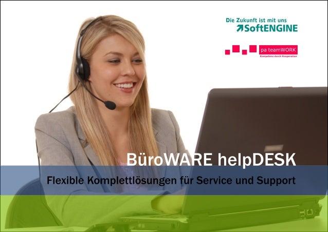BüroWARE helpDESK - ERP Komplettlösungen für Service und Support