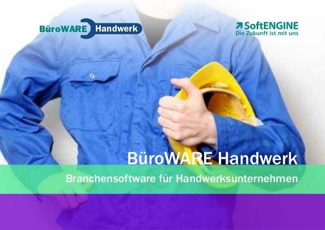 BüroWARE Handwerk Branchensoftware für Handwerksunternehmen BüroWARE Handwerk