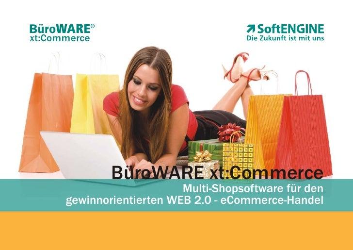 xt:Commerce                   BüroWARE xt:Commerce                            Multi-Shopsoftware für den       gewinnorien...