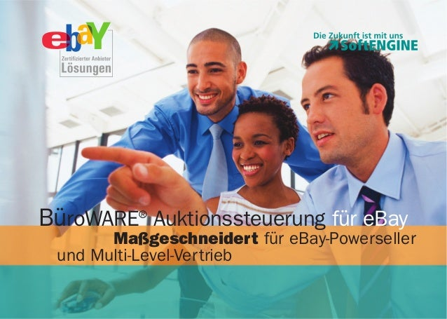 BüroWARE® Auktionssteuerung für eBay Maßgeschneidert für eBay-Powerseller und Multi-Level-Vertrieb