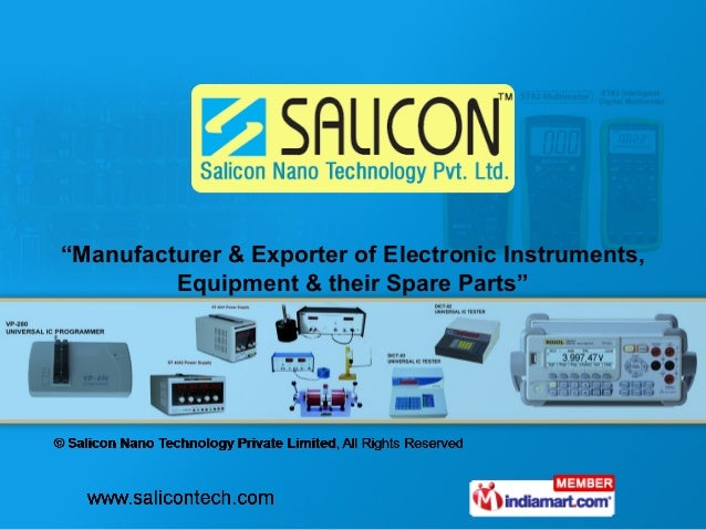 Electronic Testing Instruments : Electronic testing equipment by salicon nano technology