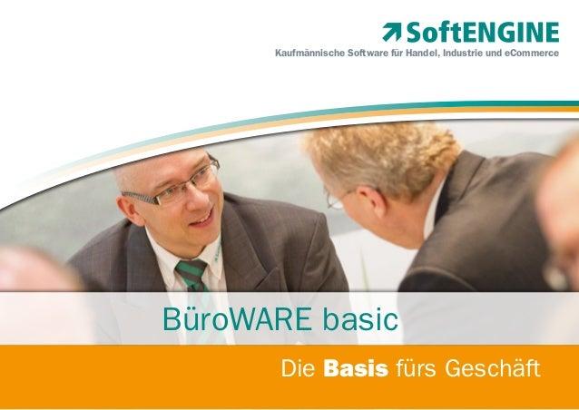 Kaufmännische Software für Handel, Industrie und eCommerce  BüroWARE basic Die Basis fürs Geschäft