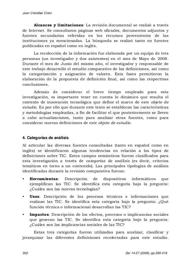 Juan Cristóbal COBO 302 Zer 14-27 (2009), pp.295-318 Alcances y limitaciones: La revisión documental se realizó a través d...