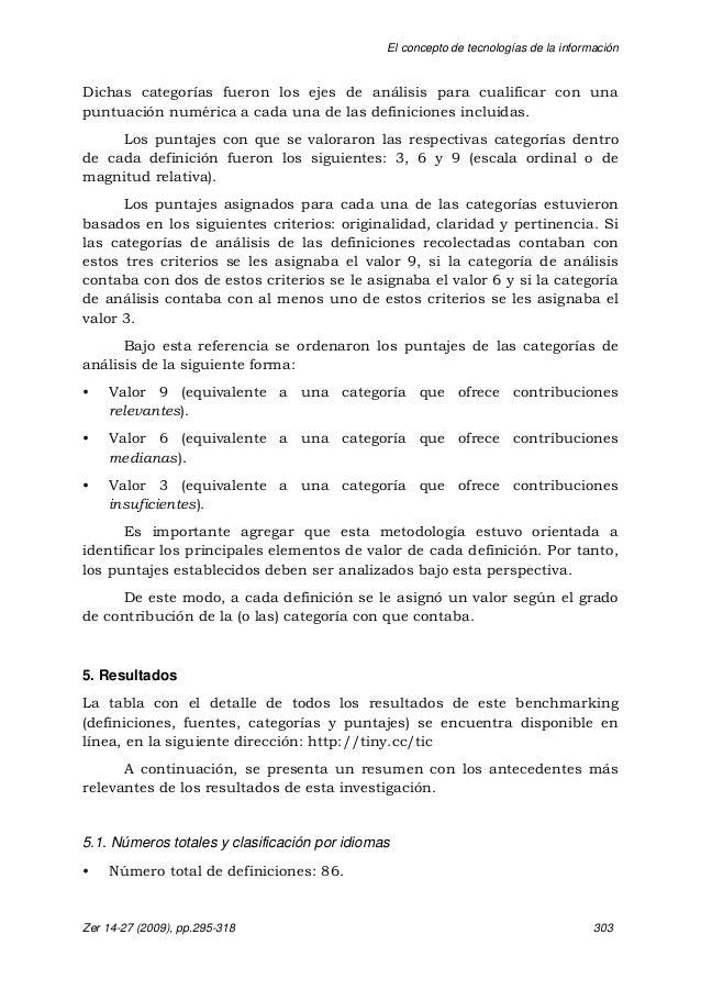 El concepto de tecnologías de la información Zer 14-27 (2009), pp.295-318 303 Dichas categorías fueron los ejes de análisi...