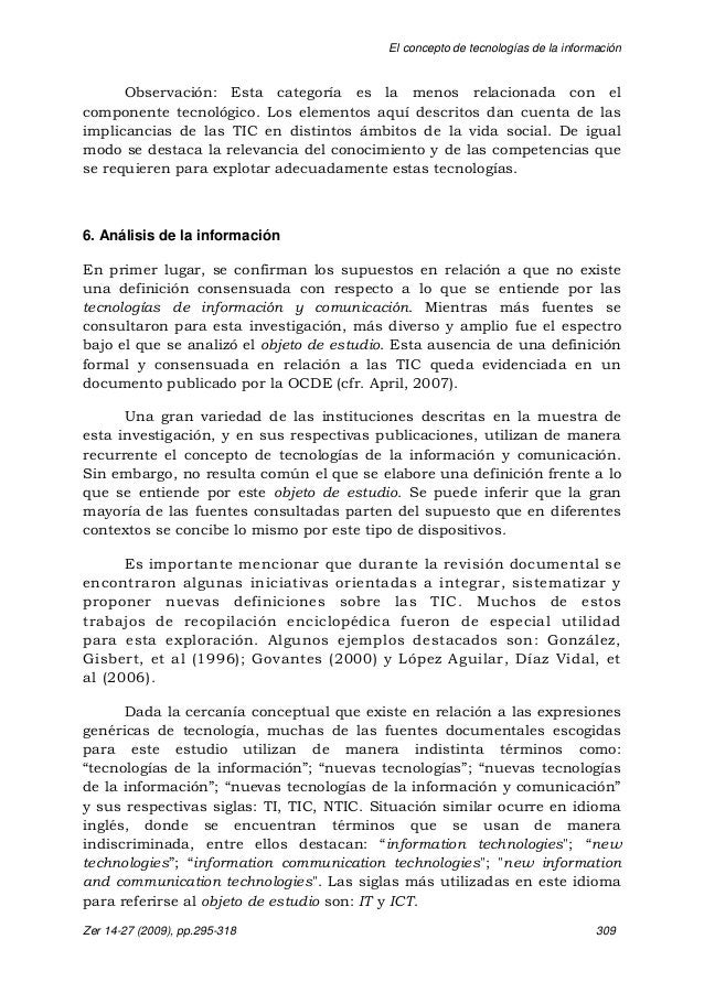 El concepto de tecnologías de la información Zer 14-27 (2009), pp.295-318 309 Observación: Esta categoría es la menos rela...
