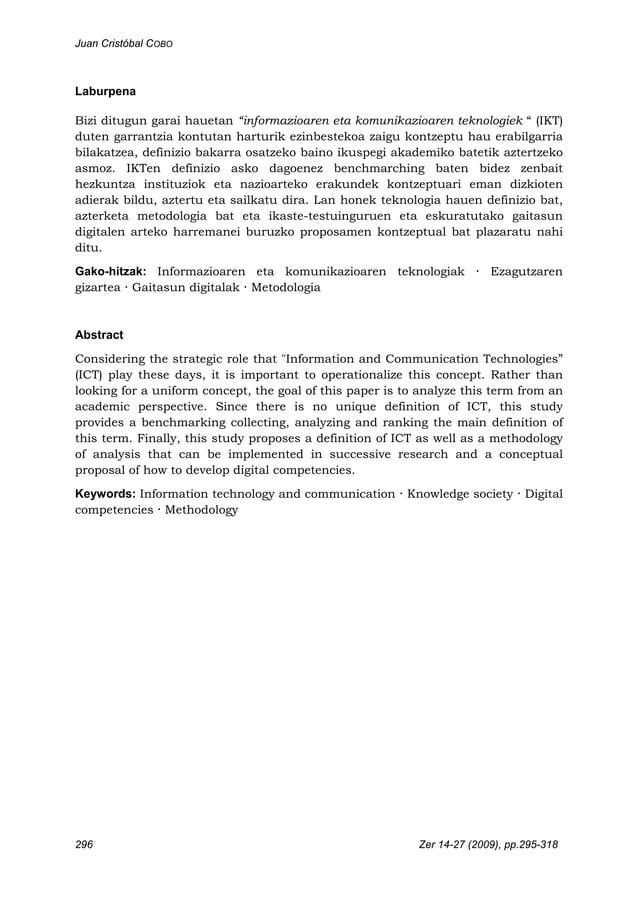"""Juan Cristóbal COBO 296 Zer 14-27 (2009), pp.295-318 Laburpena Bizi ditugun garai hauetan """"informazioaren eta komunikazioa..."""