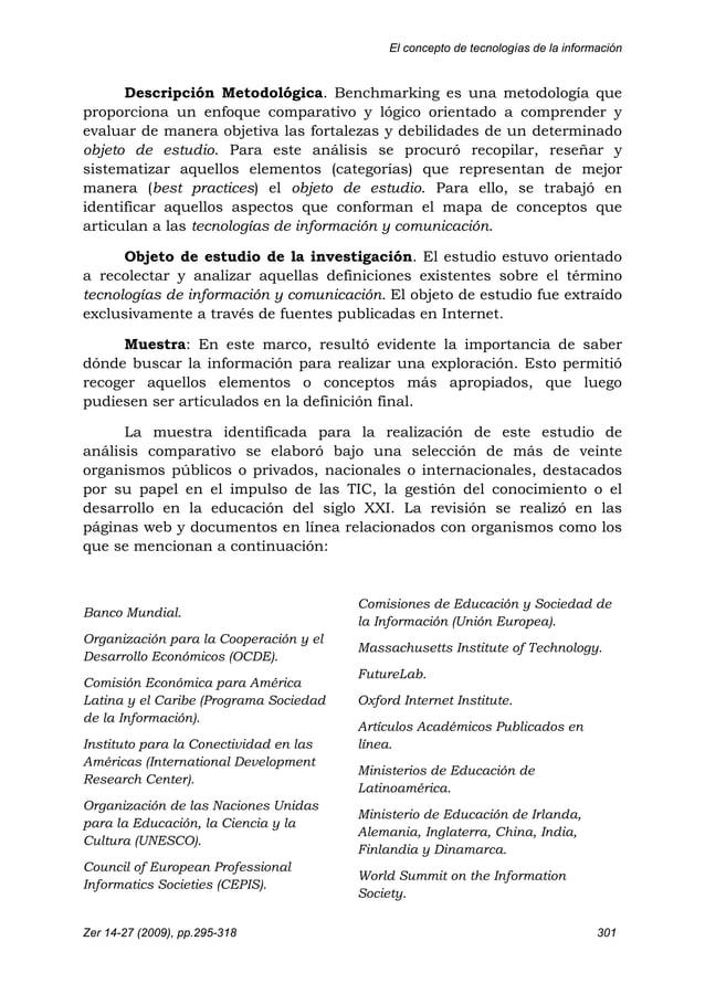 El concepto de tecnologías de la información Zer 14-27 (2009), pp.295-318 301 Descripción Metodológica. Benchmarking es un...