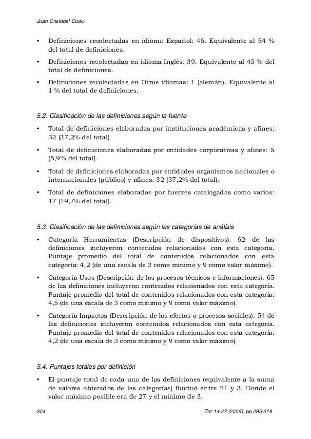 Juan Cristóbal COBO 304 Zer 14-27 (2009), pp.295-318 • Definiciones recolectadas en idioma Español: 46. Equivalente al 54 ...