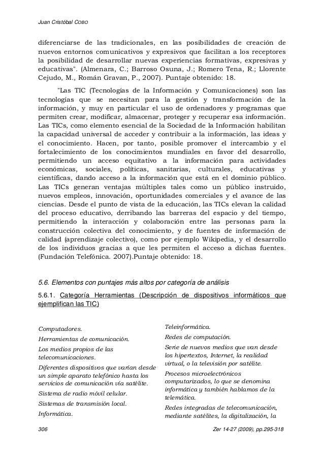 Juan Cristóbal COBO 306 Zer 14-27 (2009), pp.295-318 diferenciarse de las tradicionales, en las posibilidades de creación ...