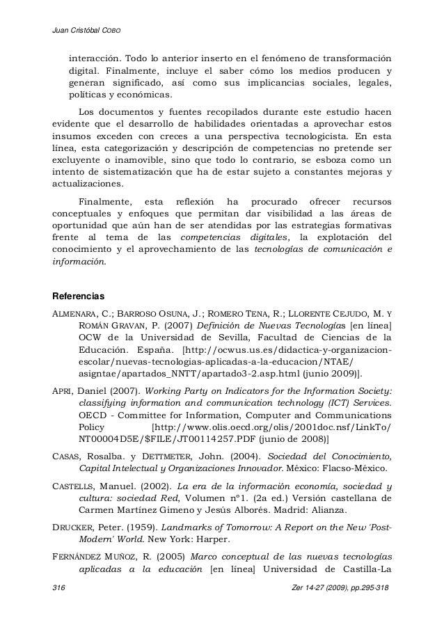 Juan Cristóbal COBO 316 Zer 14-27 (2009), pp.295-318 interacción. Todo lo anterior inserto en el fenómeno de transformació...