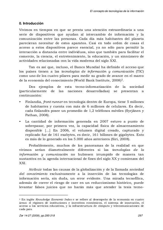 El concepto de tecnologías de la información Zer 14-27 (2009), pp.295-318 297 0. Introducción Vivimos en tiempos en que se...