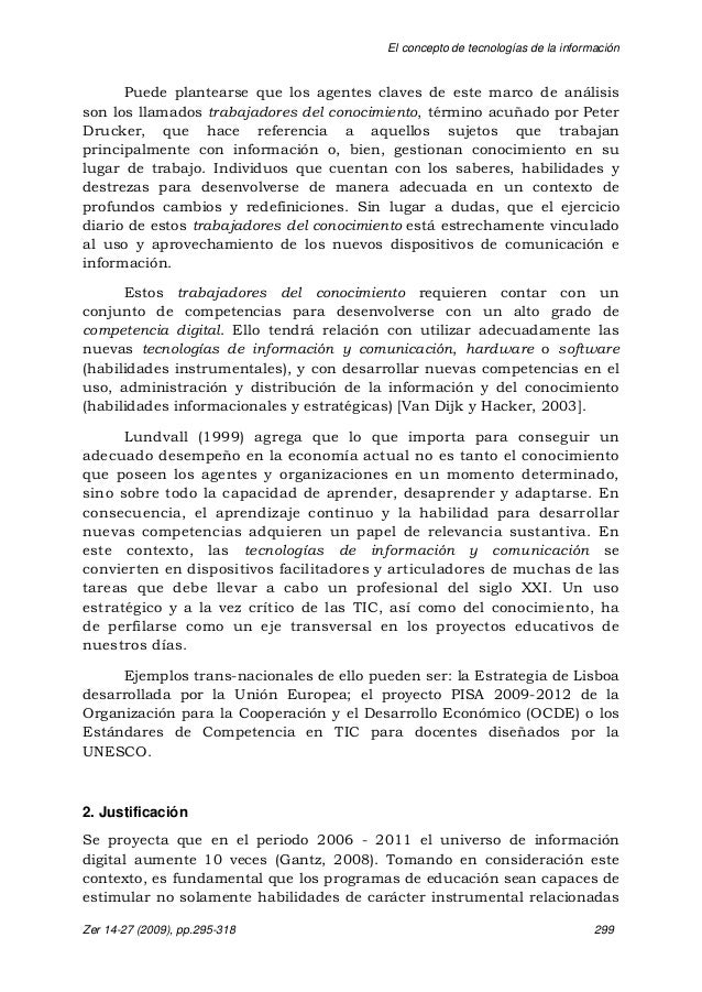 El concepto de tecnologías de la información Zer 14-27 (2009), pp.295-318 299 Puede plantearse que los agentes claves de e...