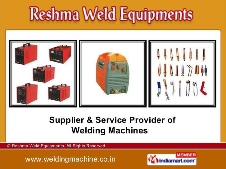 Supplier & Service Provider of Welding Machines