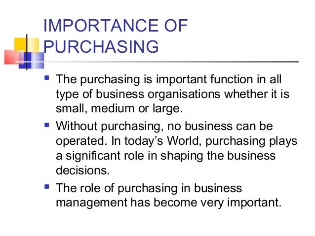 the importance of the purchasing function 2 article 12 strategic purchasing, supply management, and firm performance   yet, claims of the strategic role of purchasing have not been fully subjected to.