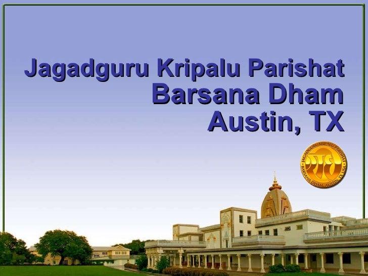 Jagadguru Kripalu Parishat Barsana Dham Austin, TX