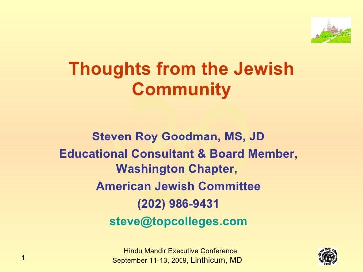 Thoughts from the Jewish Community Steven Roy Goodman, MS, JD Educational Consultant & Board Member, Washington Chapter,  ...
