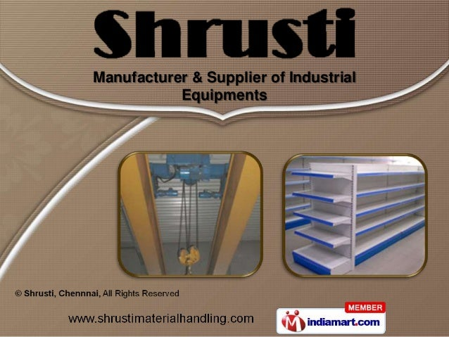 Manufacturer & Supplier of Industrial           Equipments