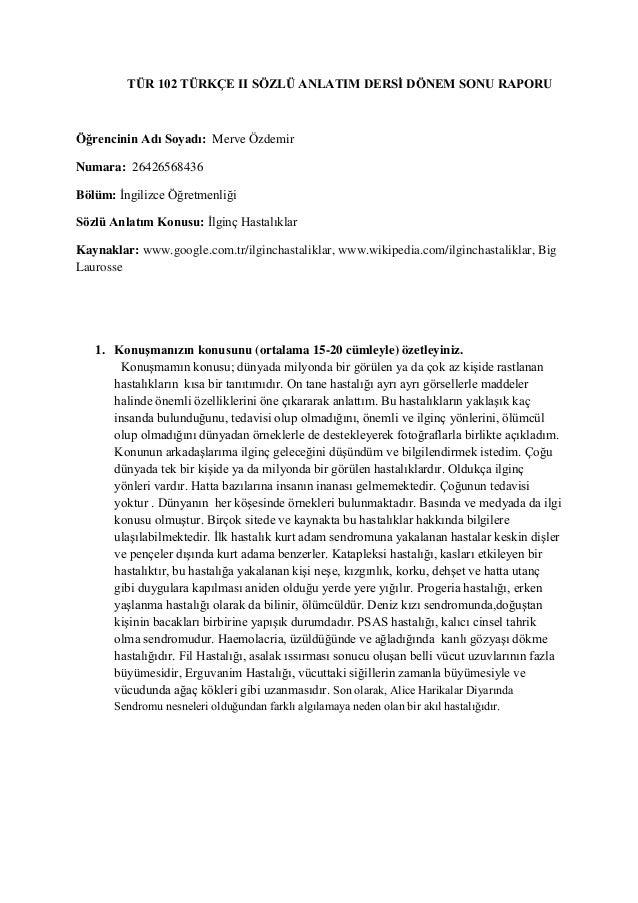 TÜR 102 TÜRKÇE II SÖZLÜ ANLATIM DERSİ DÖNEM SONU RAPORU  Öğrencinin Adı Soyadı: Merve Özdemir Numara: 26426568436 Bölüm: İ...