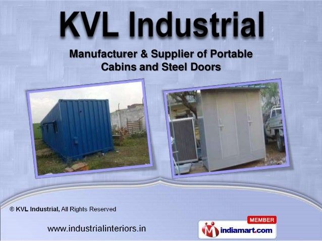 Manufacturer & Supplier of Portable     Cabins and Steel Doors