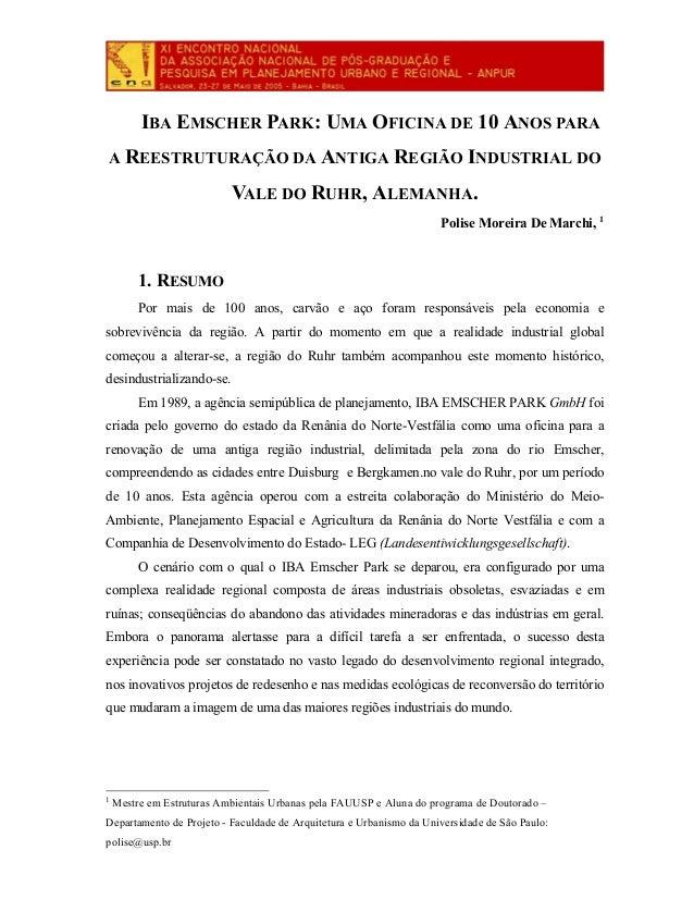 IBA EMSCHER PARK: UMA OFICINA DE 10 ANOS PARA A REESTRUTURAÇÃO DA ANTIGA REGIÃO INDUSTRIAL DO VALE DO RUHR, ALEMANHA. Poli...