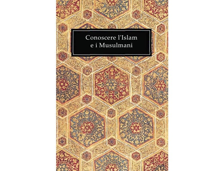 Conoscere lIslam e i Musulmani